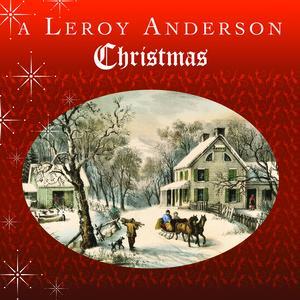 A+Leroy+Anderson+Christmas